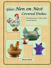 Glass Hen on Nest Covered Dishes 2nd Edition Shirley Smith 2 volume set