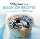 Weight Watchers Book of Recipes by Johnson Becky Et Al