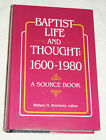 Baptist Life and Thought 1600 1980 SIGNED by editor