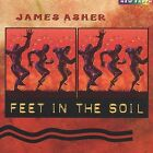 Feet in the Soil by James Asher AUDIO CD *DISC ONLY*