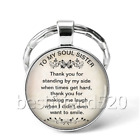 To My Soul Sister Photo Cabochon Glass Tibet Silver Keychain Keyring