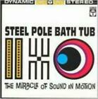 STEEL POLE BATHTUB: MIRACLE OF SOUND IN MOTION (CD.)