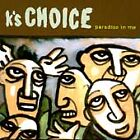 Paradise in Me by K's Choice AUDIO CD *DISC ONLY*