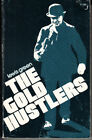 THE GOLD HUSTLERS BY LEWIS GREEN INSCRIBED AND SIGNED BY AUTHOR KLONDIKE