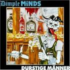Dimple Minds - Thirsty Men's CD #G5721