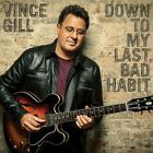 Vince Gill - Down To My Last Bad Habit & Souvenirs & Bakersfield (CD)  JOBLOT