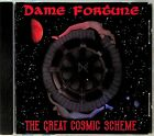 Dame Fortune: Great Cosmic Scheme CD -2002 (Hard Rock/Heavy Metal) L.A Crazy