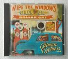 The Allman Brothers Band : Wipe the Windows Check the Oil Dollar Gas ~ CD Album