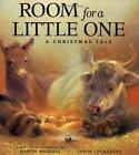 Room for a Little One A Christmas Tale by Waddell Martin