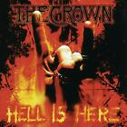 The Crown - Hell Is Here - ID2z - CD - New