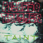 A-077 - Picasso Trigger - T'Ain't - ID12z - CD - us