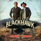 BLACKHAWK: BROTHERS OF THE SOUTHLAND (CD.)