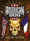 AMERICAN DOG: HARD ON THE ROAD + DVD [CD]