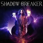 SHADOW BREAKER - SHADOW BREAKER - ID3447z - CD - New