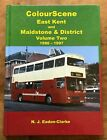 Colourscene East Kent and Maidstone and District v 2 1986 1997 by NJ