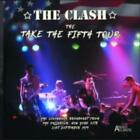 The Clash: The Take the Fifth Tour =CD=