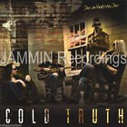 COLD TRUTH - DO WHATCHA DO - NEW CD