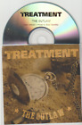 The Treatment 'The Outlaw' 1 Track PROMO CD (2014)