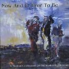 Now & In Time to Be - A Musical Celebration Of The Works of Yeats(CD 1997)