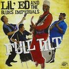 Lil' Ed And The Blues Imperials - Full Tilt - ID4z - CD - New