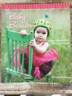 Baby Beanies : Happy Hats to Knit for Little Heads by Amanda Keeys (2008,...