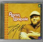 Used CD -  2006 - AUTOGRAPHED By AARON WALPOLE