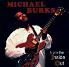 MICHAEL BURKS FROM THE INSIDE OUT (EXTREMELY RARE OUT OF PRINT CD)