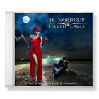 JK NORTHRUP & DAVID CAGLE -THAT'S GONNA LEAVE A MARK CD NEW MELODIC ROCK RECORDS