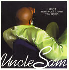 ID1177z - Uncle Sam - I Don't Ever Want To - 34K 78689 - CD - us