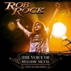 Rock, Rob - The Voice Of Melodic Metal - Live IN Atlanta CD #51483