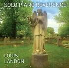 LOUIS LANDON - SOLO PIANO REVERENCE USED - VERY GOOD CD