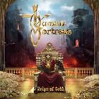 ID72z - Human Fortress - Reign of Gold - CD - New