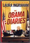 The Obama Diaries Laura Ingraham 2010 Like New inscribed to Jack