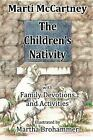 The Childrens Nativity by Marti McCartney