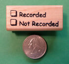 Recorded Not Recorded Teachers Wood Mtd Rubber Stamp