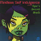 CD MINDLESS SELF INDULGENCE IGOR'S SECRET STASH ~ ICP ~