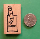 No Name Pencil Teachers Rubber Stamp Wood Mounted
