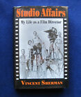 STUDIO AFFAIRS MY LIFE AS A FILM DIRECTOR SIGNED by VINCENT SHERMAN Memoirs