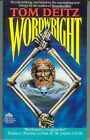Tom Deitz: Wordwright (Soulsmith book 3) (TB, fantasy,USA)