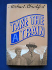 Take the A Train INSCRIBED by Screenwriter MICHAEL BLANKFORT to BILLY WILDER