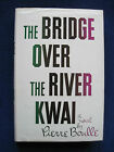 THE BRIDGE ON THE RIVER KWAI by PIERRE BOULLE David Leans Oscar Winning Film