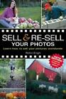 Sell  Re Sell Your Photos Learn How to Sell Your Pictures Worldwide by Rohn En