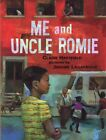 NEW Me and Uncle Romie A Story Inspired by the Life and Art of Romare Beardon b