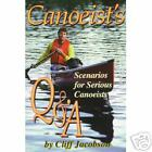 CANOEIST'S Q&A Canoe and camping guide for serious canoeists NEW book