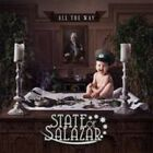 STATE OF SALAZAR - All the Way CD - ( JOURNEY TOTO QUEEN )