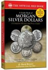 NEW Guide Red Book of Morgan Silver Dollars 4th Edition by Q David Bowers 2012
