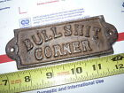 2 OLD STYLE FARM STORE BAR ROOM SIGN  BULLSHIT CORNER  CAST IRON