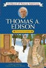 Childhood Of Famous Americans Thomas Edison 1995 Used Trade Paper