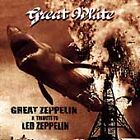 Great White - Great Zeppelin (Tribute To Led (1999) - Used - Compact Disc