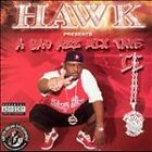 Hawk - Bad Azz Mix Tape 2 (2003) - Used - Compact Disc